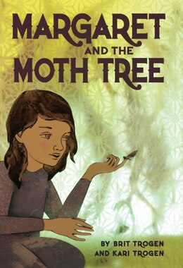 Book Margaret and the Moth Tree by Kari Trogen