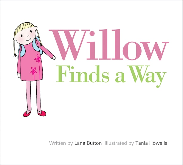 Willow Finds a Way by Lana Button