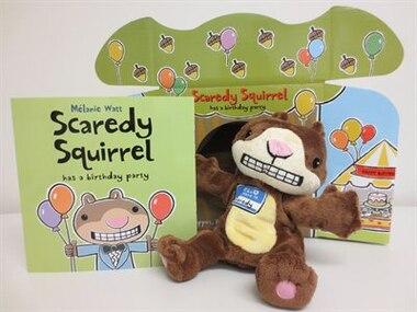 Scaredy Squirrel Has A Birthday Party - Pb / Plush Puppet by Mélanie Watt