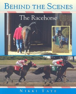 Book Behind the Scenes: The Racehorse by Nikki Tate