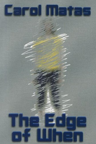 The Edge of When by CAROL MATAS