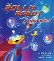 How Rolly Robot Saved the Starbabies