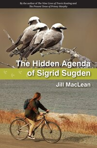 The Hidden Agenda of Sigrid Sugden
