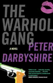 The Warhol Gang by Peter Darbyshire