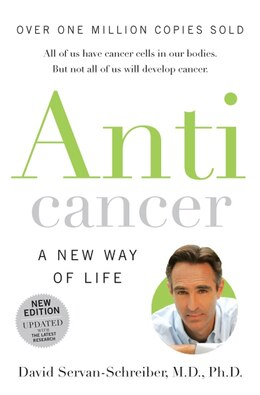 Livre Anticancer: A New Way Of Life de David Servan-Schreiber