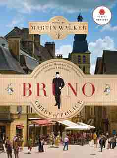 Bruno Chief Of Police by Martin Walker