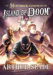 Island Of Doom by Arthur Slade