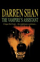 The Vampire's Assistant: The Saga of Darren Shan Book Two
