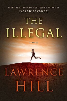 Book The Illegal by Lawrence Hill