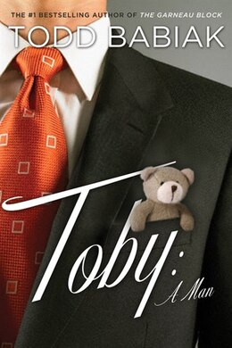 Book Toby: A Man by Todd Babiak