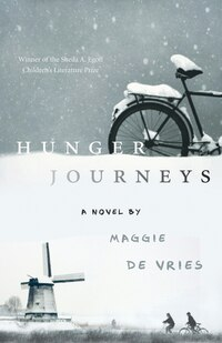 Hunger Journeys: A Novel