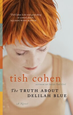 Book The Truth About Delilah Blue by Tish Cohen