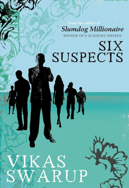 Six Suspects by Vikas Swarup