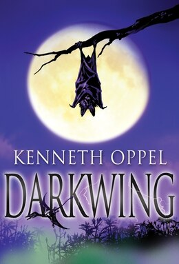 Book Darkwing by Kenneth Oppel