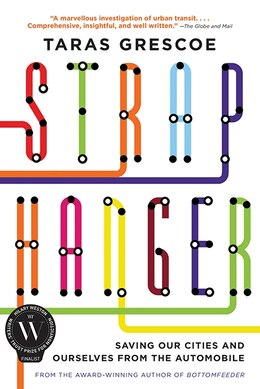 Book Straphanger by Taras Grescoe