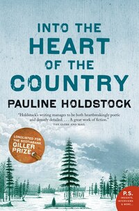 Into The Heart Of The Country: A Novel