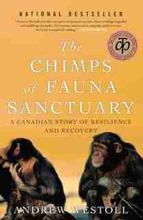 Chimps Of Fauna Sanctuary by Andrew Westoll