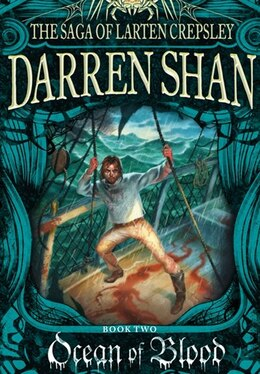 Book Ocean Of Blood: The Saga Of Larten Crepsley Book 2 by Darren Shan