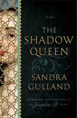 Book The Shadow Queen by Sandra Gulland