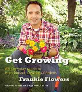 Get Growing by Frankie Flowers