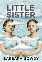 Book Little Sister: A Novel by Barbara Gowdy