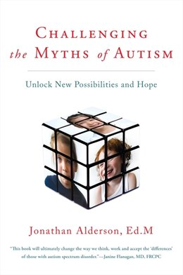 Book Challenging the Myths of Autism by Jonathan Alderson