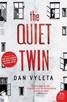 Quiet Twin: A Novel