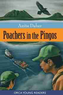 Poachers in the Pingos by Anita Daher