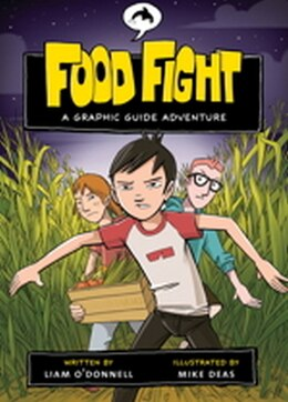 Book Food Fight: A Graphic Guide Adventure by Liam O'donnell