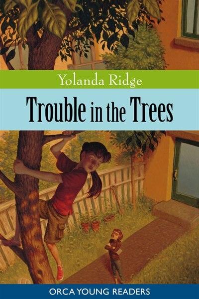 Trouble in the Trees by Yolanda Ridge