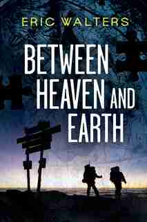 Between Heaven and Earth: Seven (The Series) by Eric Walters