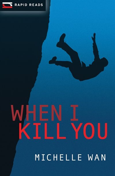 When I Kill You by Michelle Wan