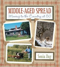 Middle Aged Spread: Moving to the Country at 50