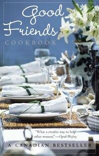 Good Friends Cookbook