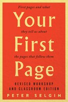 Your First Page: First Pages and What They Tell Us about the Pages that Follow Them: Revised…