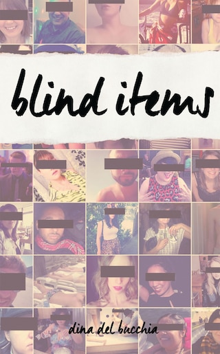 Blind Items by Dina Del Bucchia
