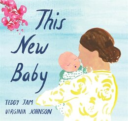 Book This New Baby by Teddy Jam