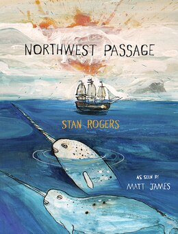 Book Northwest Passage by Stan Rogers