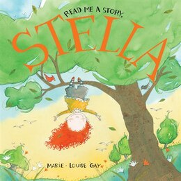 Book Read Me a Story, Stella by Marie-Louise Gay