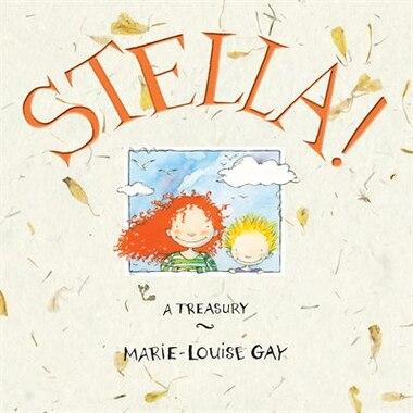 Stella: A Treasury by Marie-Louise Gay