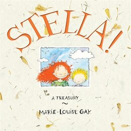 Book Stella: A Treasury by Marie-Louise Gay