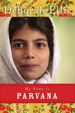 Book My Name Is Parvana by Deborah Ellis