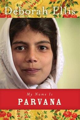 Book My Name Is Parvana by Deborah Ellis