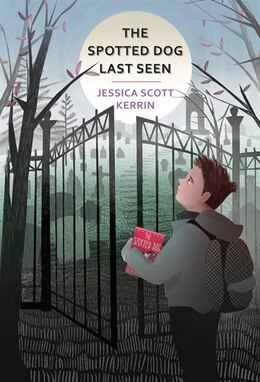 Book The Spotted Dog Last Seen by Jessica Scott Kerrin
