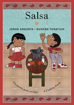 Book Salsa: Un poema para cocinar / A Cooking Poem by Jorge Argueta