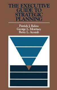 The Executive Guide to Strategic Planning