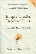 Book Empty Cradle: Surviving The Death Of Your Baby by Deborah L. Davis