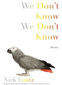 We Don't Know We Don't Know: Poems