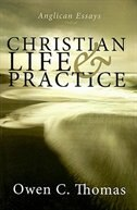 Christian Life & Practice: Anglican Essays