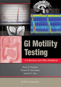 GI Motility Testing: A Laboratory and Office Handbook